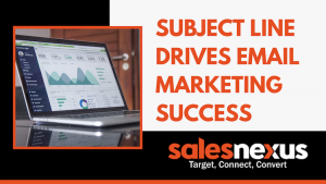 Subject Line Drives Email Marketing Success
