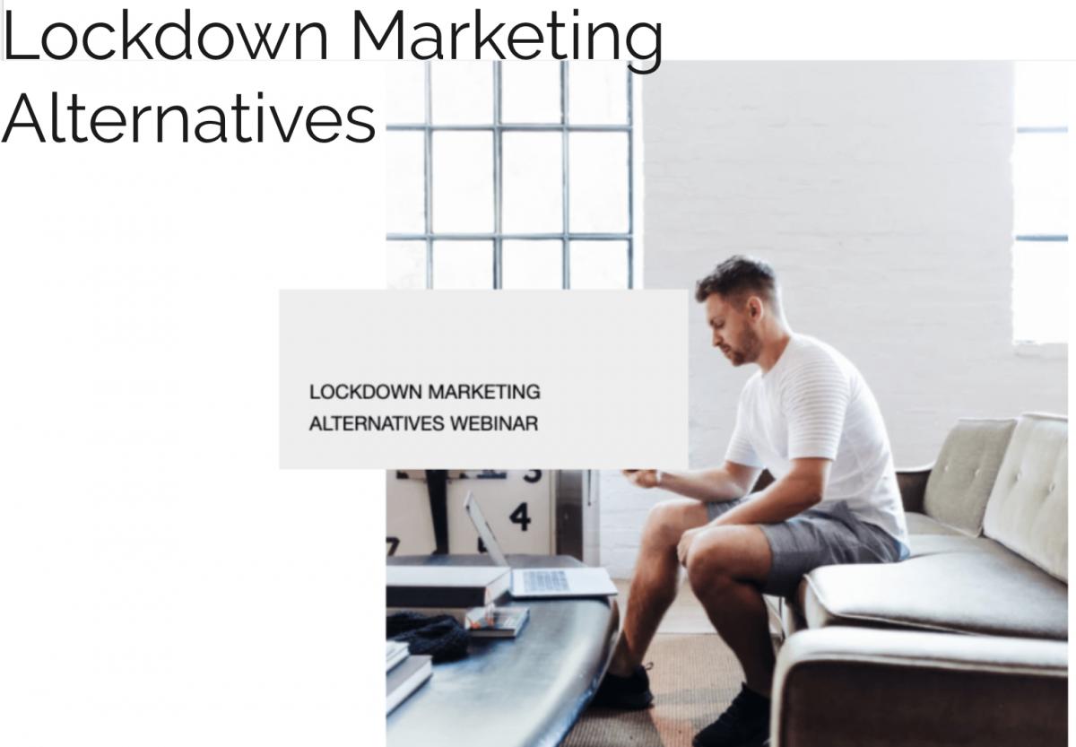 Lockdown Marketing Alternatives