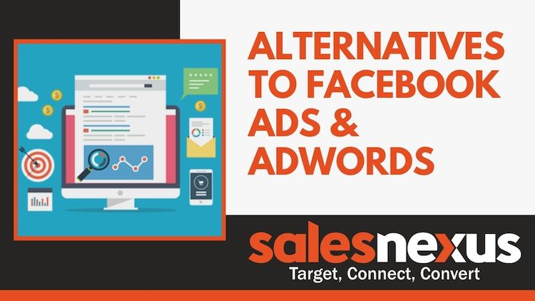 Alternatives to Facebook Ads and Adwords